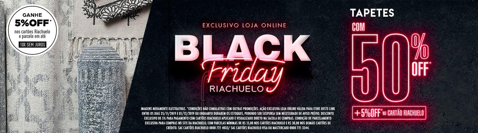 Riachuelo - Black Friday TAPETES COM 50% OFF