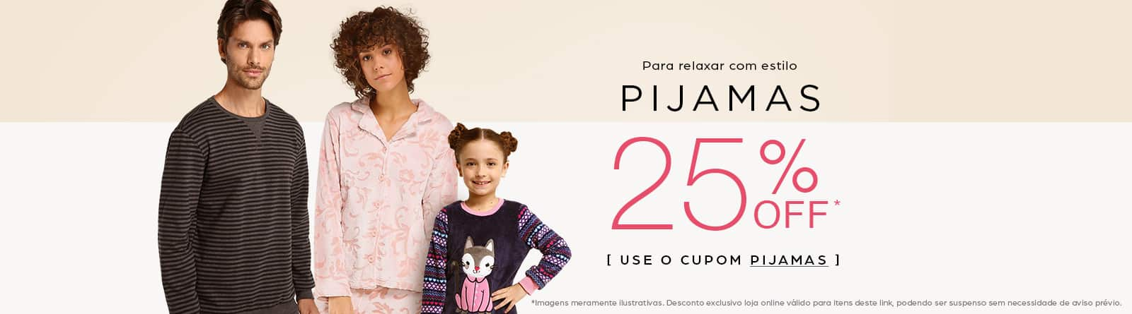 Pijamas 25% OFF com cupom