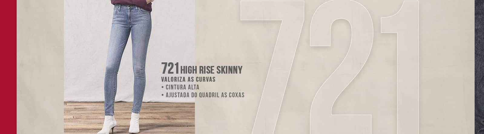 721 High Rise Skinny Levis