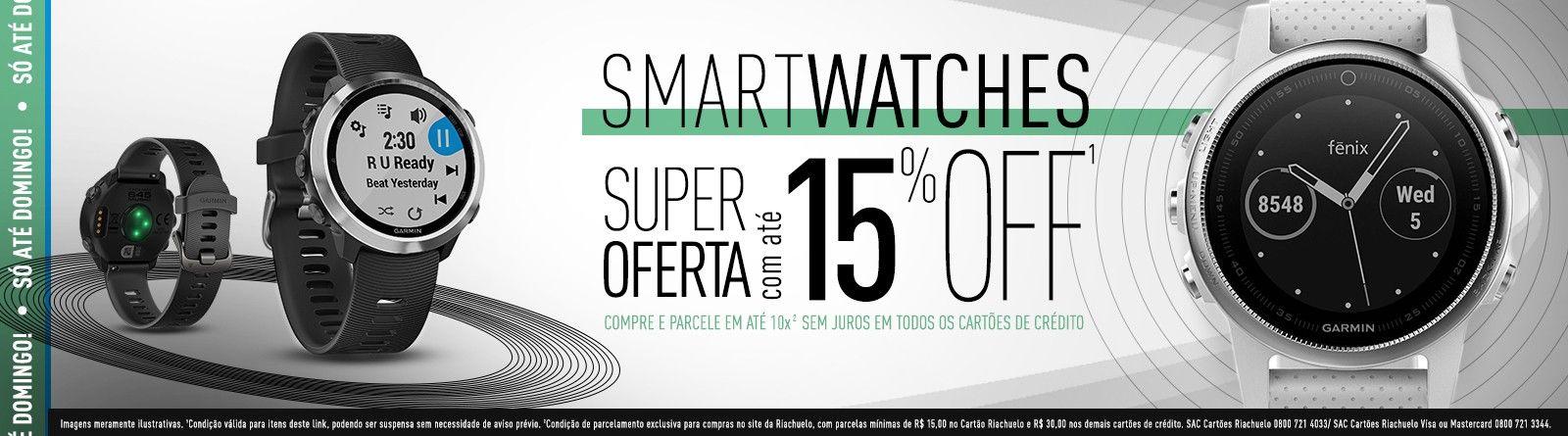Riachuelo - Smartwatches com até 15% OFF