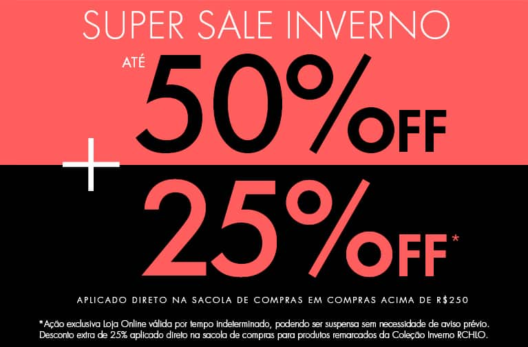Super Sale de Inverno - Até 50% OFF + 20% OFF